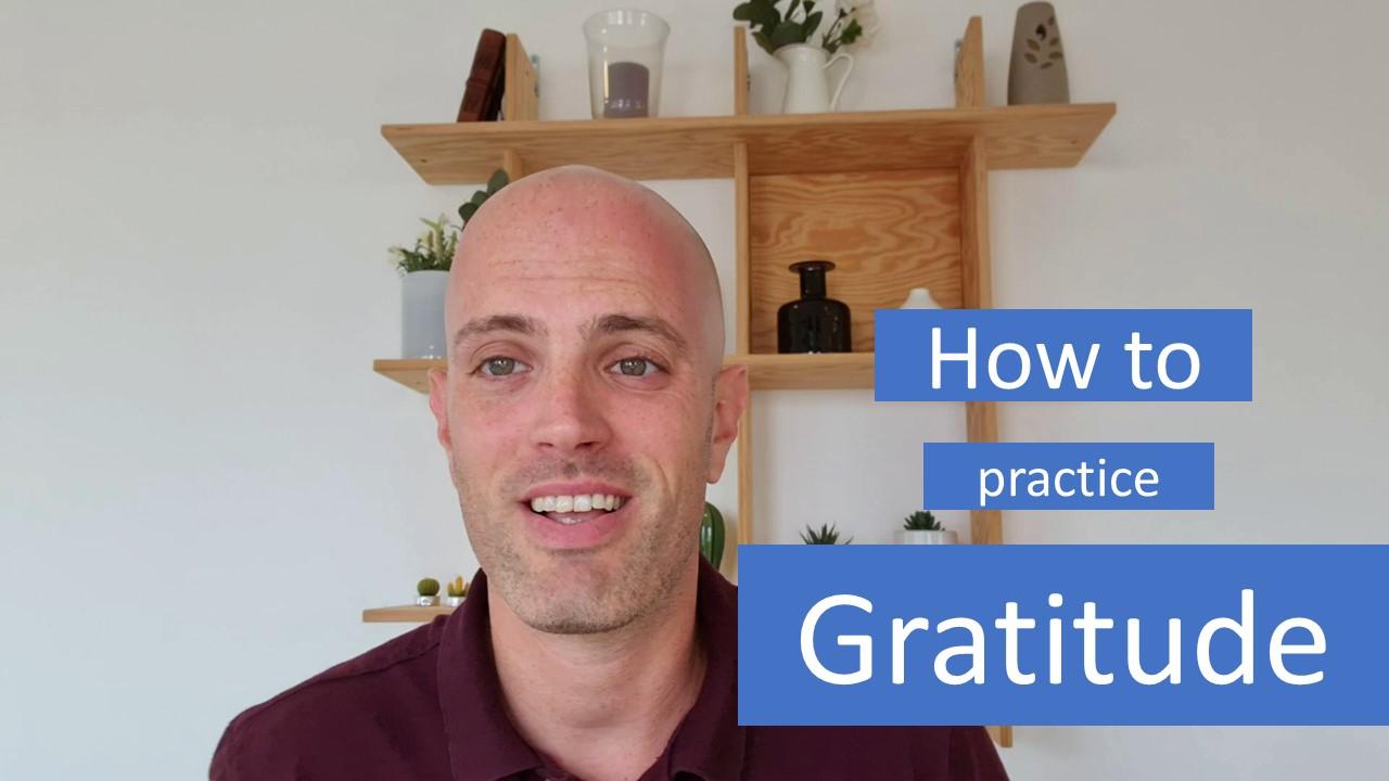 How to practice gratitude? [video]